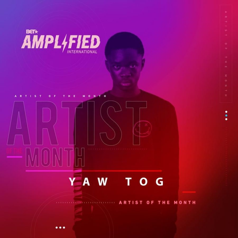 Yaw Tog - BET Amplified International